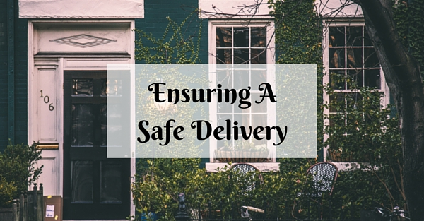 Ensuring A Safe Delivery (1)