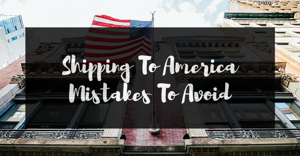 USA Shipping Mistakes To Avoid